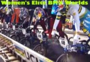 2017 UCI BMX World Championships Elite Women Final Video Results